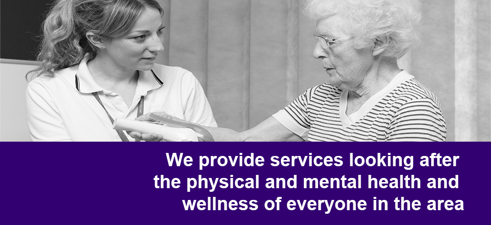 We provide services looking after the physical and mental health and wellness of everyone in the area
